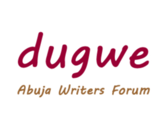 Dugwe, Abuja Writers Forum